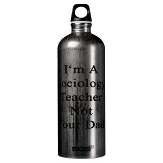 I'm A Sociology Teacher Not Your Dad SIGG Traveler 1.0L Water Bottle