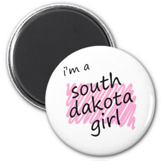 I'm a South Dakota Girl 2 Inch Round Magnet