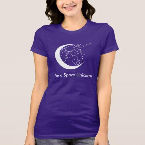 Im a Space Unicorn tshirt dark colors