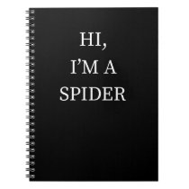 I'm A Spider Halloween Funny Last Minute Costume Notebook
