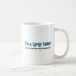 I'm a Spray Tanner Coffee Mug
