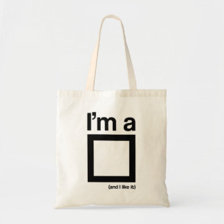 I'm a square (and I like it) Tote Bag