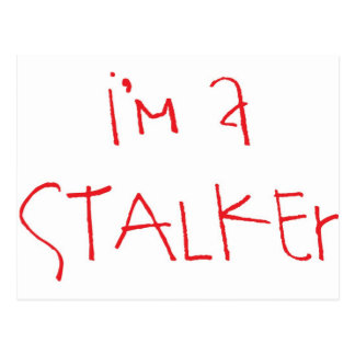i'm a stalker! postcard