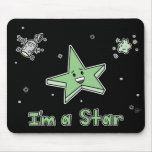 I'm a Star - Mouse Pad