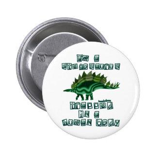 I'm a Stegosaurus Button