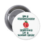 I'm a Strawberry ... Pinback Buttons