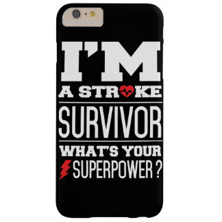 I'm A Stroke Survivor. What's Your Superpower? Barely There iPhone 6 Plus Case