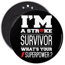 I'm A Stroke Survivor. What's Your Superpower? Button