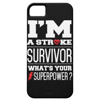 I'm A Stroke Survivor. What's Your Superpower? iPhone 5 Covers