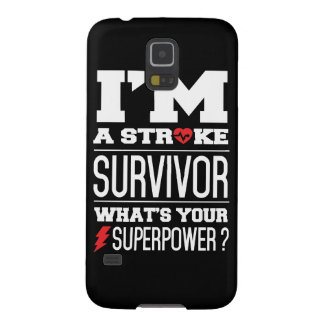I'm A Stroke Survivor. What's Your Superpower? Case For Galaxy S5