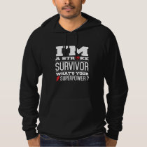 I'm A Stroke Survivor. What's Your Superpower? Hoodie