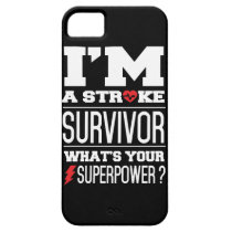 I'm A Stroke Survivor. What's Your Superpower? iPhone SE/5/5s Case