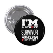 I'm A Stroke Survivor. What's Your Superpower? Pinback Button