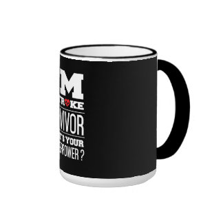 I'm A Stroke Survivor. What's Your Superpower? Ringer Coffee Mug