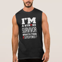 I'm A Stroke Survivor. What's Your Superpower? Sleeveless Shirt