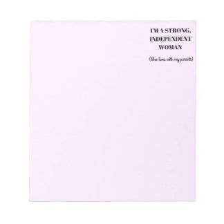 I'm a Strong Independent Woman - Funny Notepad