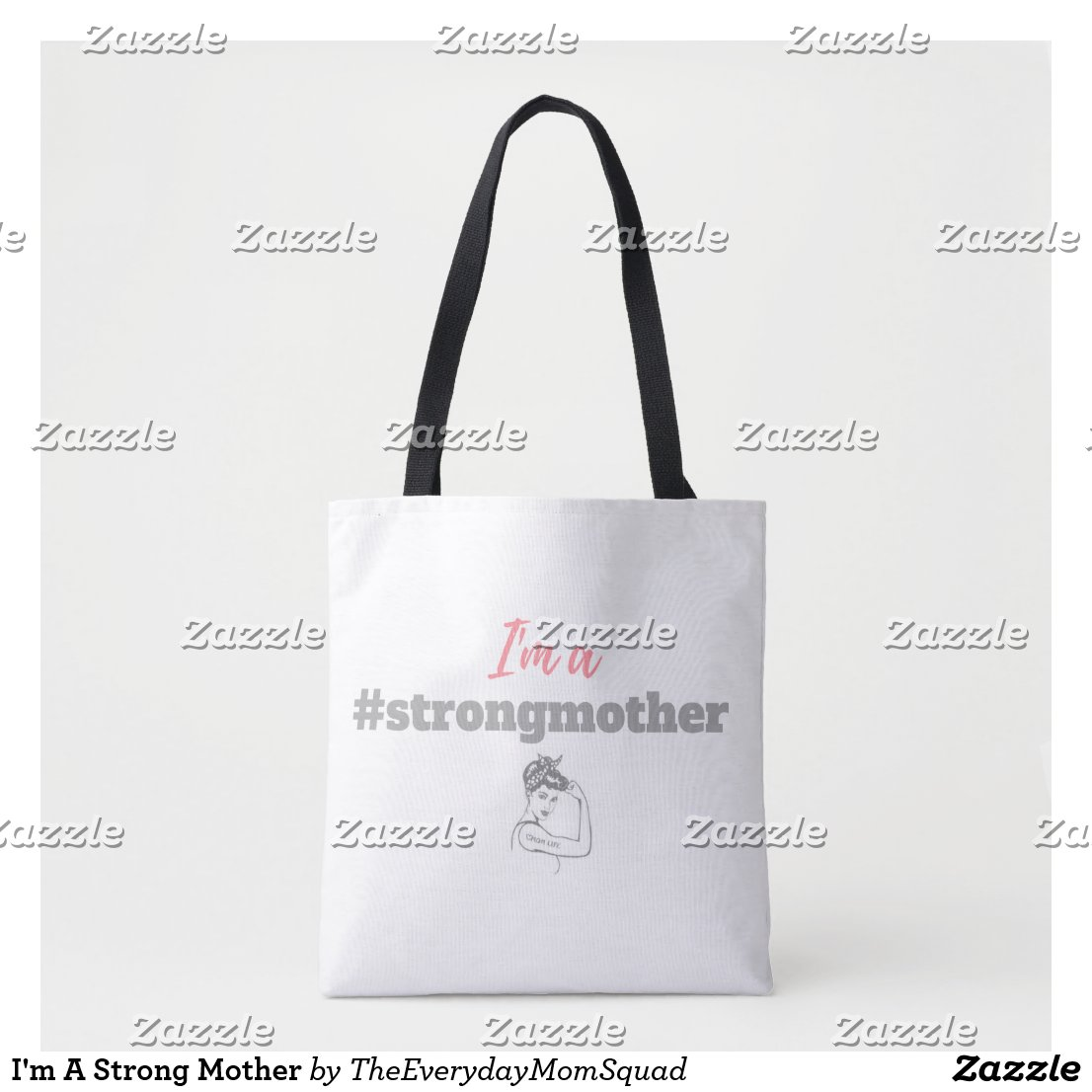 I'm A Strong Mother Tote Bag