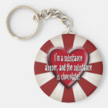 I'm a substance abuser... key chain