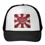 I'm a substance abuser... trucker hat