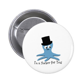 I'm A Sucker for You! Blue Octopus Buttons