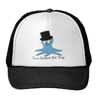 I'm A Sucker for You! Blue Octopus Trucker Hat