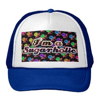 I'm A Sugarholic Trucker Hat