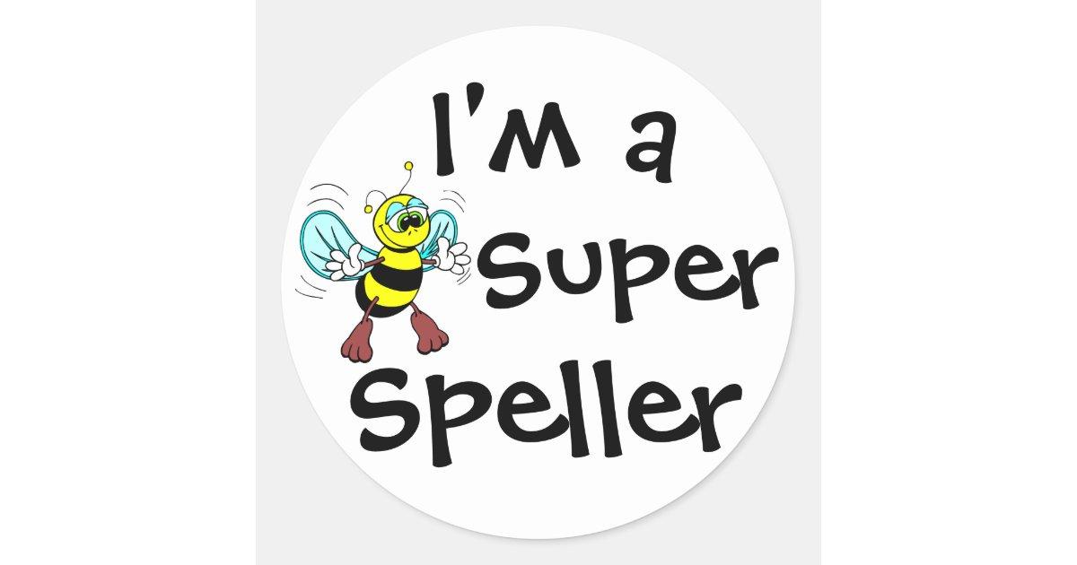 I M A Super Speller Classic Round Sticker Zazzle
