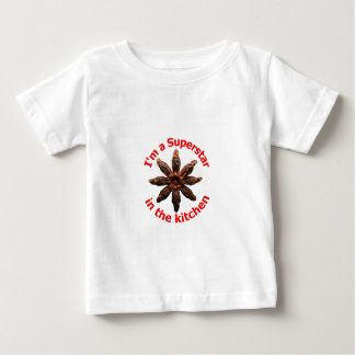 I'm a Superstar in the Kitchen Baby T-Shirt