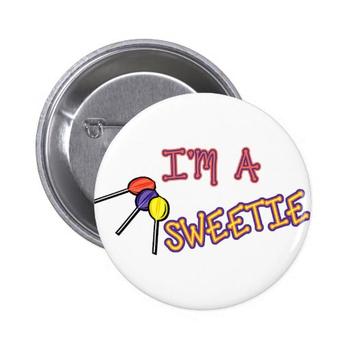 I'm A Sweetie Button