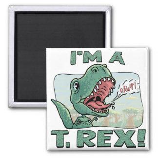 I'm a T. Rex Dinosaur Gift Ideas Magnet