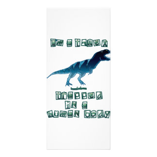 I'm a T-Rex Rack Card