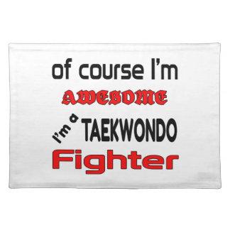 I'm a Taekwondo Fighter Cloth Placemat