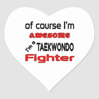I'm a Taekwondo Fighter Heart Sticker