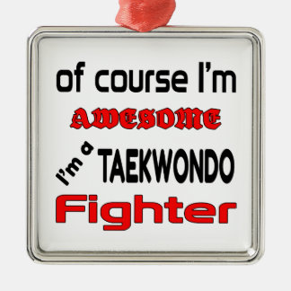 I'm a Taekwondo Fighter Metal Ornament