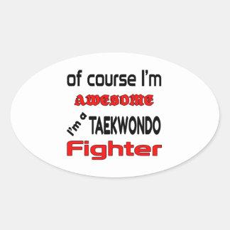 I'm a Taekwondo Fighter Oval Sticker