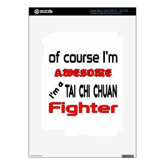 I'm a Tai Chi Chuan Fighter iPad 3 Skin