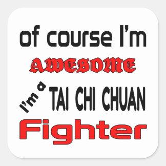I'm a Tai Chi Chuan Fighter Square Sticker