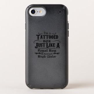I'm a Tattooed Mom , tattoo mom Gift Speck iPhone Case