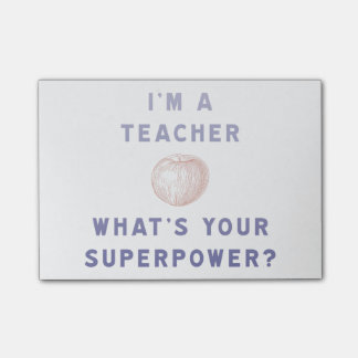 I'm a Teacher [apple] What's Your Superpower? Post-it® Notes