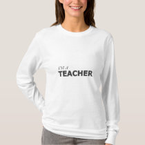 I'M A TEACHER/GYNECOLOGIC-OVARIAN CANCER T-Shirt