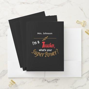 Aztec Themed I'm A Teacher, What is your Super Power? Pocket Folder