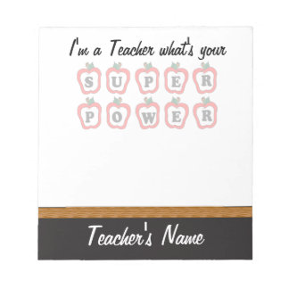 I'm a Teacher, What's Your Super Power Notepad