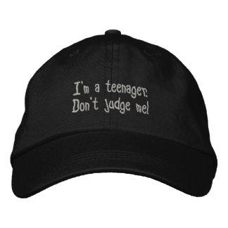 """I'm a teenager.  Don't judge me"" adjustable hat. Embroidered Baseball Hat"