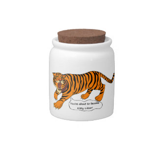 I'm a Tiger and I ain't Lion Candy Jar