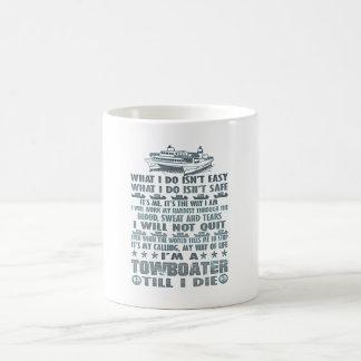 I'm A Towboater Till I Die Coffee Mug
