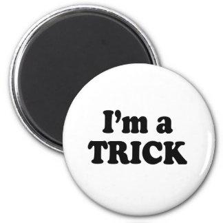 I'm a trick 2 inch round magnet