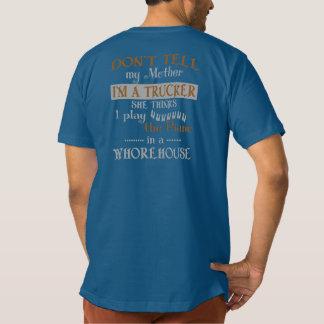 I'M A TRUCKER T-Shirt