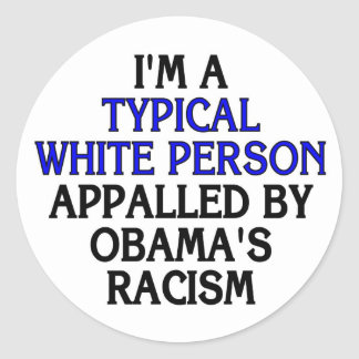 I'm a 'typical white person' appalled by... classic round sticker