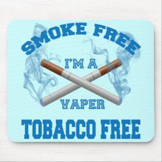 I'M A VAPER SMOKE FREE TOBACCO FREE MOUSE PAD