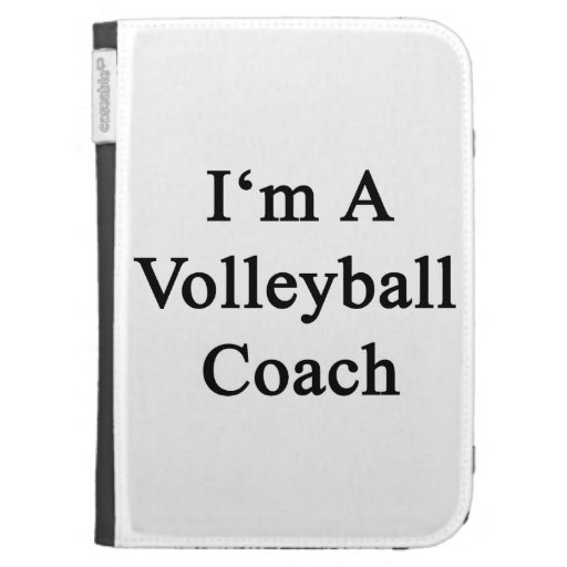 I'm A Volleyball Coach Cases For The Kindle